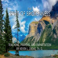 The Spirit of Brokenness