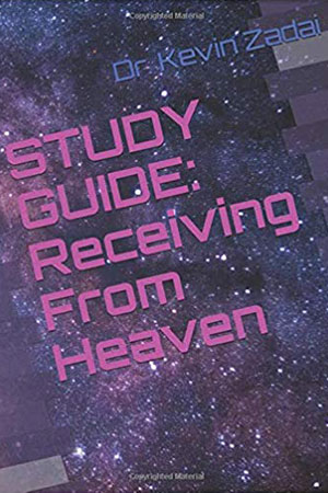 Receiving From Heaven Study Guide
