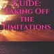 Taking Off the Limitations Study Guide