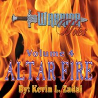 Warrior Notes Volume 4: Altar Fire CD
