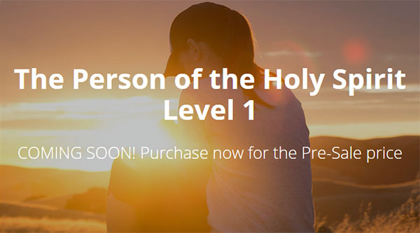 The Person of the Holy Spirit Level 1