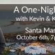 One-Night Event Santa Maria, CA